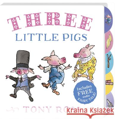 The Three Little Pigs Ross Tony 9781783445400