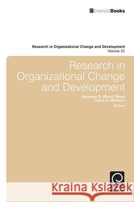 Research in Organizational Change and Development A B Rami Shani 9781783503117 Emerald Group Publishing Ltd