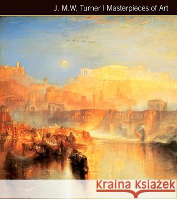 J.M.W. Turner Masterpieces of Art   9781783612062