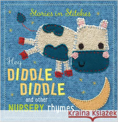 Hey Diddle Diddle and Other Nursery Rhymes Make Believe Ideas 9781783934362 Make Believe Ideas