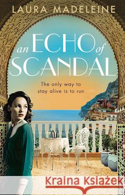 An Echo of Scandal Laura Madeleine 9781784162542