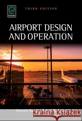 Airport Design and Operation Anton-N Kazda Robert E. Caves 9781784418700 Emerald Group Publishing
