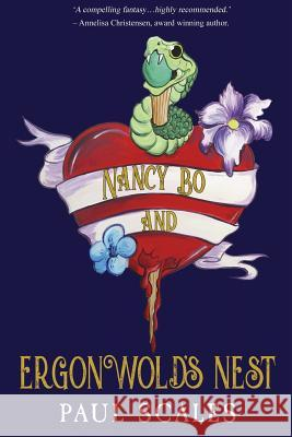 Nancy Bo and Ergonwold's Nest Paul Scales 9781784654740