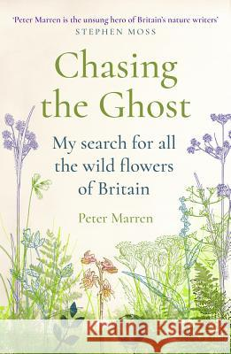 Chasing the Ghost Peter Marren 9781784703370 Vintage Publishing