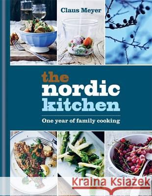 The Nordic Family Kitchen Cancelled Claus Meyer 9781784721565