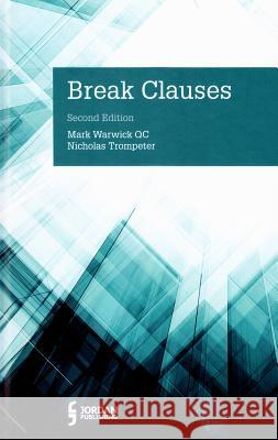 Break Clauses: Second Edition Nicholas Trompeter Mark Warwic 9781784730345