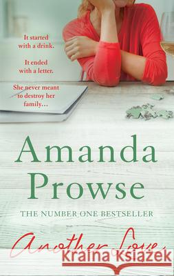 Another Love Amanda Prowse 9781784972189