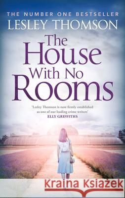 The House with No Rooms Lesley Thomson 9781784972226