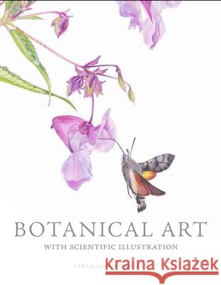 Botanical Art with Scientific Illustration Sarah Jane Humphrey 9781785004193