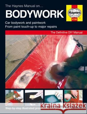 Haynes Manual on Bodywork   9781785210044