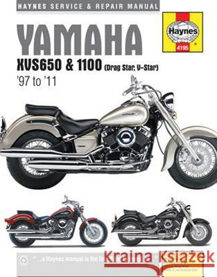 Yamaha XVS650 & 1100 (Drag Star, V-Star) Service and Repair Manual 1997 to 2011 Mather, Phil 9781785212697