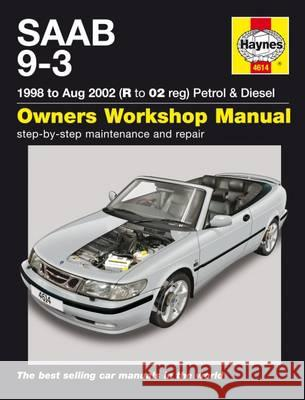 Saab 9-3 Petrol and Diesel Service and Repair Manual   9781785212772