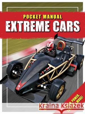 Extreme Cars: Speed, Capacity, Rations & More! Steve Rendle 9781785216725