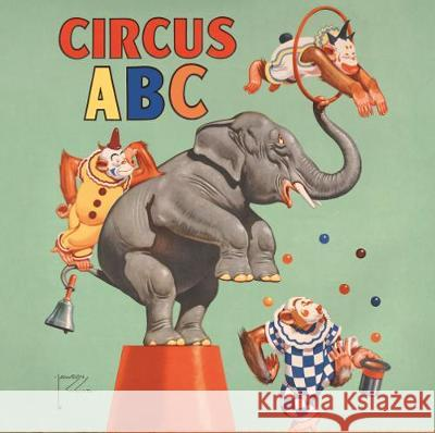 Circus ABC David Berry Jennifer Lemmer Posey 9781785513008