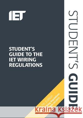 Student's Guide to the Iet Wiring Regulations Steven Devine 9781785610783