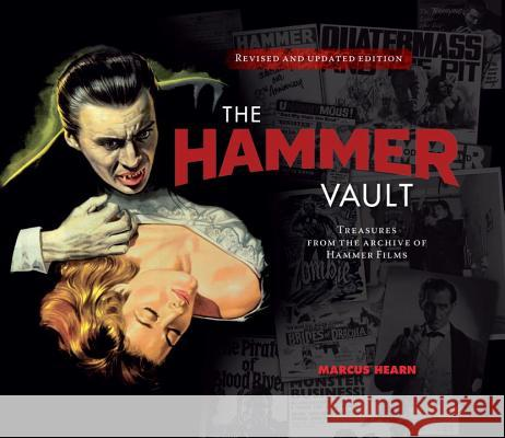 The Hammer Vault: Treasures from the Archive of Hammer Films Marcus Hearn 9781785654473