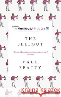 Sellout  Beatty, Paul 9781786071477