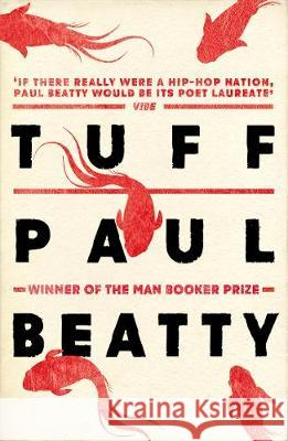 Tuff  Beatty, Paul 9781786072238