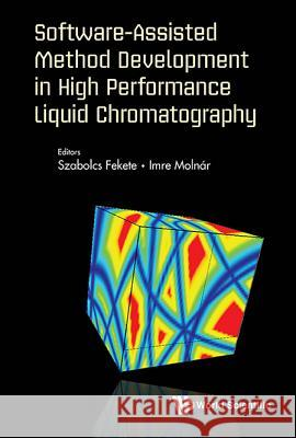 Software-Assisted Method Development in High Performance Liquid Chromatography Szabolcs Fekete Imre Molnaar 9781786345455