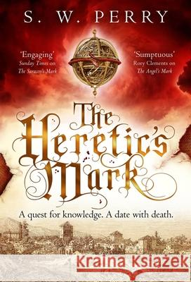 The Heretic's Mark, Volume 4 S. W. Perry 9781786499011