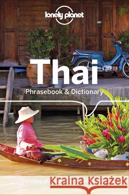 Lonely Planet Thai Phrasebook & Dictionary Lonely Planet 9781786570789