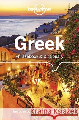 Lonely Planet Greek Phrasebook & Dictionary Lonely Planet 9781786573780