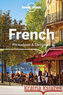 Lonely Planet French Phrasebook & Dictionary Lonely Planet 9781786574534