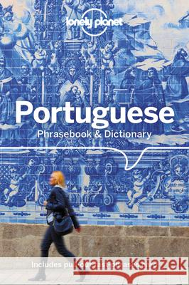 Lonely Planet Portuguese Phrasebook & Dictionary Lonely Planet 9781786574626