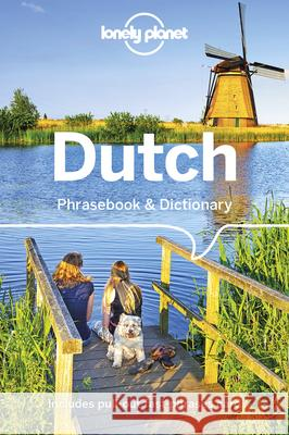 Lonely Planet Dutch Phrasebook & Dictionary Lonely Planet 9781786574831