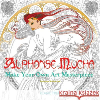Alphonse Mucha (Art Colouring Book): Make Your Own Art Masterpiece Daisy Seal Flame Tree Studio  9781786640468 Flame Tree Publishing