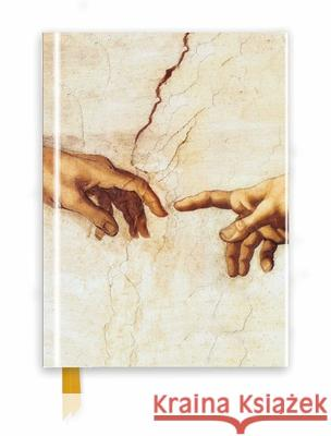 Michelangelo: Creation Hands (Foiled Journal) Flame Tree Studio 9781786641144 Flame Tree Publishing
