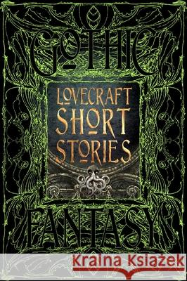 Lovecraft Short Stories Flame Tree Studio 9781786644657 Flame Tree Publishing