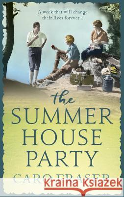 The Summer House Party Caro Fraser 9781786691507