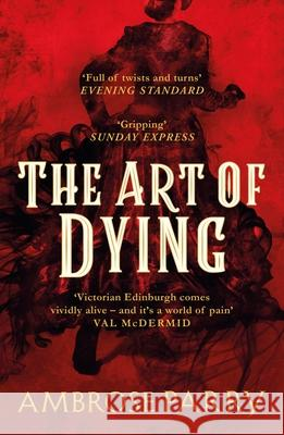 The Art of Dying Ambrose Parry 9781786896735