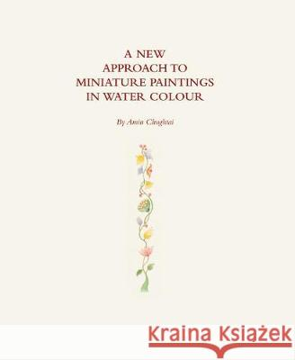 A New Approach to Miniature Paintings in Watercolour Chughtai, Amin 9781786932921
