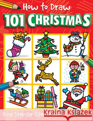 How to Draw 101 Christmas Barry Green 9781787006041