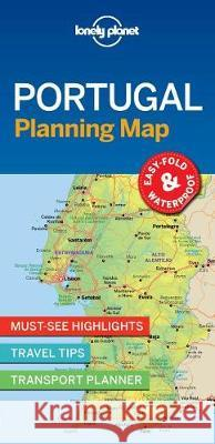 Lonely Planet Portugal Planning Map : Travel-Tips, Must-See-Highlights, Transport Planner Lonely Planet 9781787014534