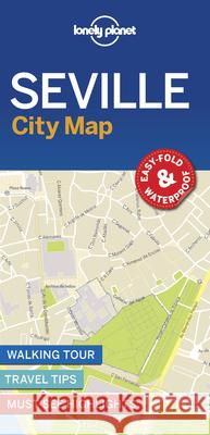 Lonely Planet Seville City Map Lonely Planet 9781787014596