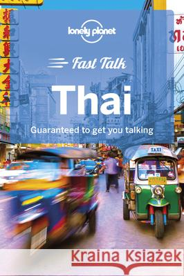 Lonely Planet Fast Talk Thai Lonely Planet 9781787014695