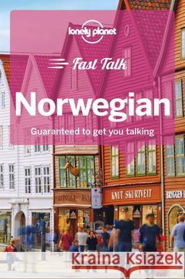 Lonely Planet Fast Talk Norwegian Lonely Planet 9781787014732
