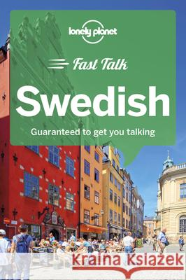 Lonely Planet Fast Talk Swedish Lonely Planet 9781787014749