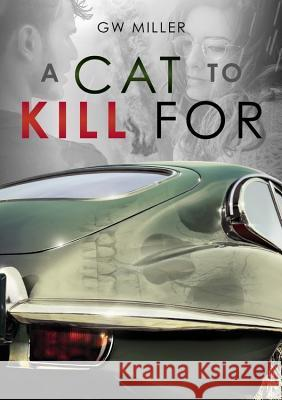 A Cat to Kill for Greg Miller 9781787114098