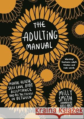 The Adulting Manual Milly Smith Katie Abey  9781787416130