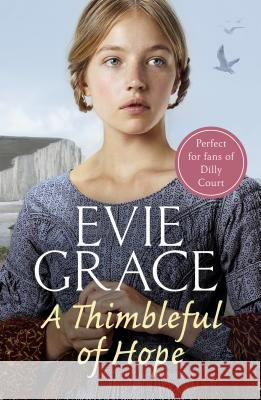 A Thimbleful of Hope Evie Grace 9781787461659