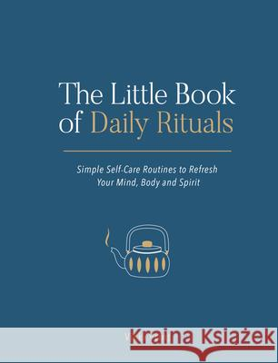 The Little Book of Daily Rituals Vicki Vrint 9781787832244