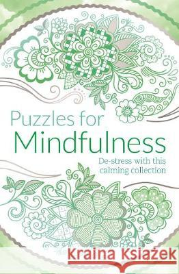 Puzzles for Mindfulness  Arcturus Publishing 9781788282031
