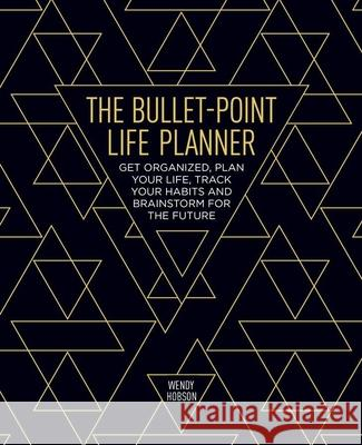 The Bullet-Point Life Planner Wendy Hobson 9781788283021
