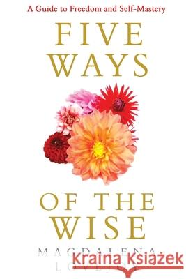 5 Ways of the Wise Magdalena Lovejoy 9781788305204