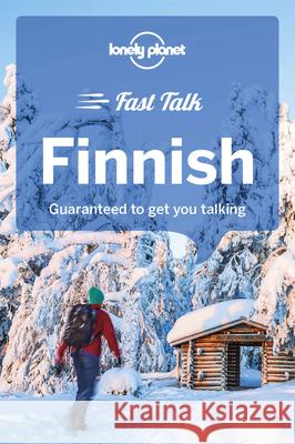 Lonely Planet Fast Talk Finnish Lonely Planet 9781788680189