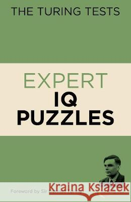 The Turing Tests Expert IQ Puzzles Eric Saunders 9781788887526 Arcturus Publishing Ltd